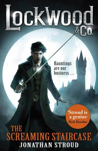 Lockwood & Co: The Screaming Staircase:Book1