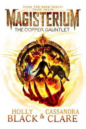 Magisterium: TheCopperGauntlet