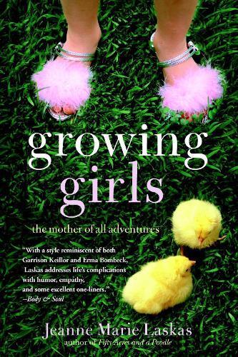 Growing Girls: The Mother ofAllAdventures