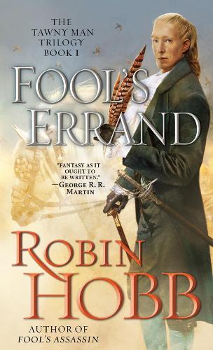 Fool's Errand: The Tawny Man TrilogyBook1