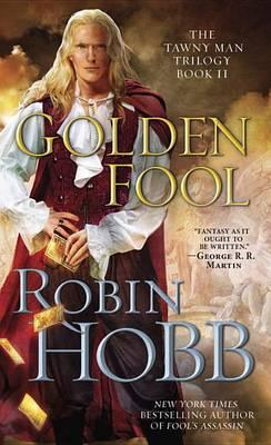 Golden Fool: The Tawny Man TrilogyBook2