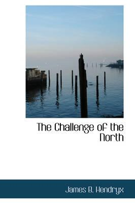 The Challenge oftheNorth