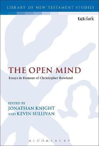 The Open Mind: Essays in Honour of Christopher Rowland