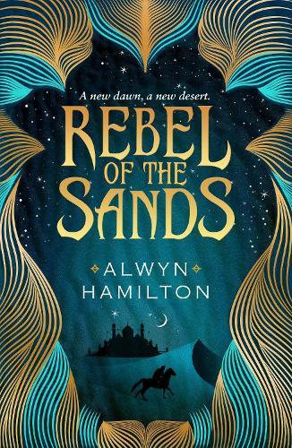 Rebel of the Sands (Book 1)