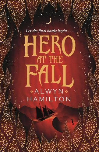 Hero at the Fall (Rebel of the Sands, Book 3)