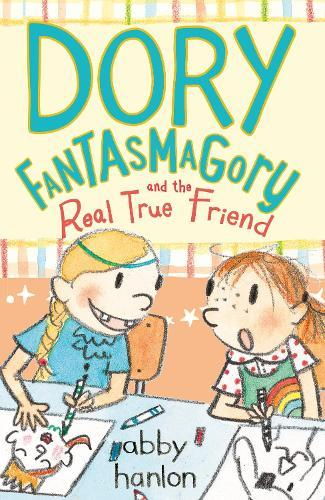 Dory Fantasmagory and the Real True Friend