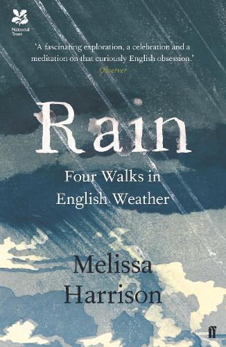 Rain: Four Walks inEnglishWeather