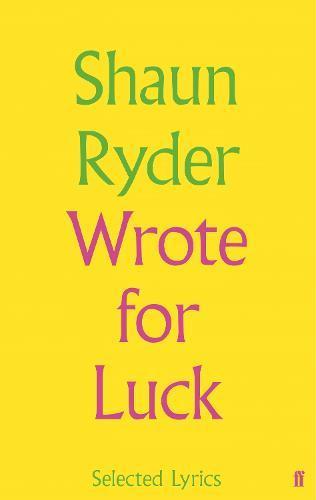 Wrote For Luck:SelectedLyrics