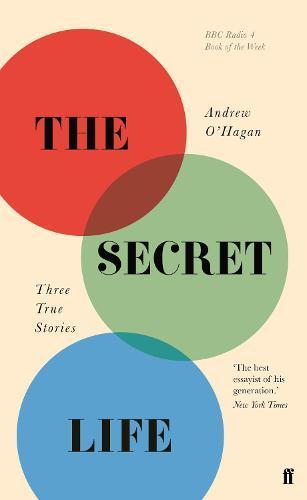 The Secret Life: ThreeTrueStories