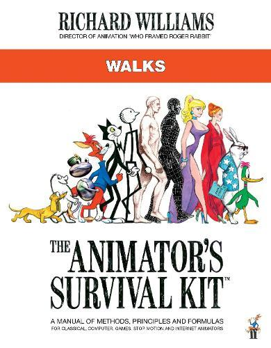 The Animator's Survival Kit: Walks: (Richard Williams' Animation Shorts)