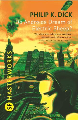 Do Androids Dream Of Electric Sheep?: The inspiration behind Blade Runner and BladeRunner2049