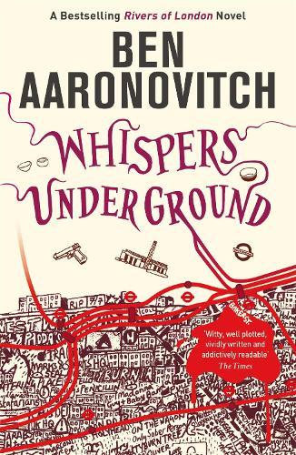 Whispers Under Ground: The Third Rivers ofLondonnovel
