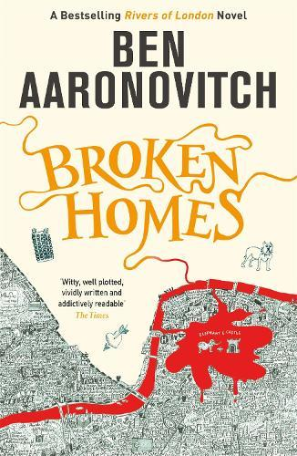 Broken Homes: The Fourth Rivers ofLondonnovel