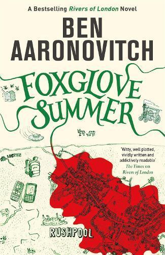 Foxglove Summer: The Fifth Rivers ofLondonnovel