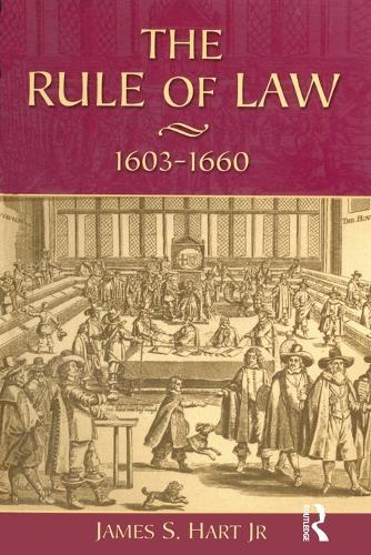The Rule of Law, 1603-1660: Crowns, CourtsandJudges