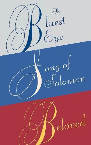 Toni Morrison Box Set: The Bluest Eye, Song ofSolomon,Beloved