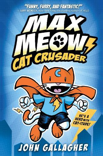 Max Meow (Cat Crusader,Book1)