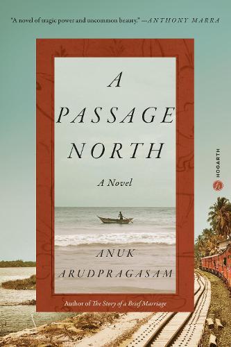 A Passage North:ANovel