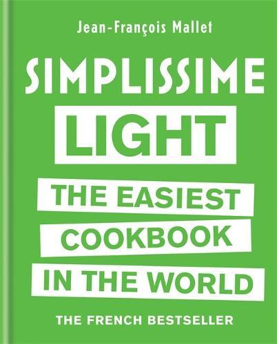 Simplissime Light: The Easiest Cookbook intheWorld