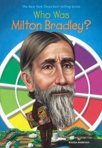 Who WasMiltonBradley?