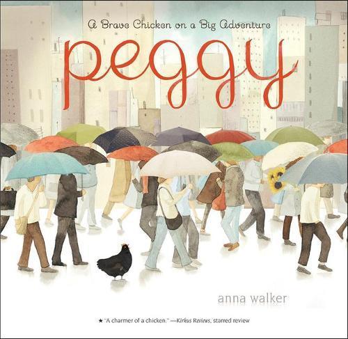 Peggy: A Brave Chicken on aBigAdventure