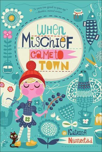 When Mischief CametoTown