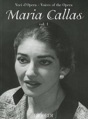 Maria Callas: Voci d'Opera / Voices of the Opera