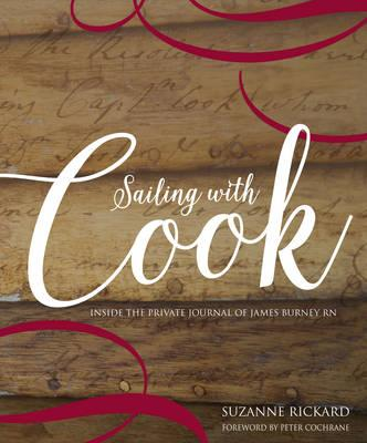 Sailing with Cook: Inside the Private Journal of JamesBurneyRN