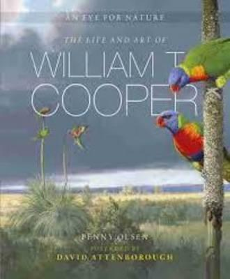 An Eye for Nature: The Life and Art of WilliamT.Cooper