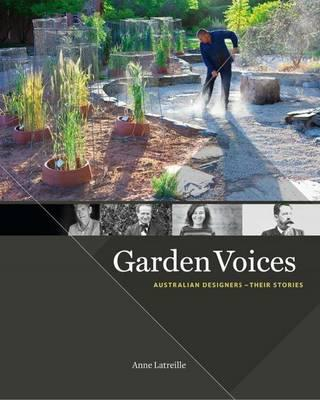 Garden Voices: Australian Designers - Their Stories