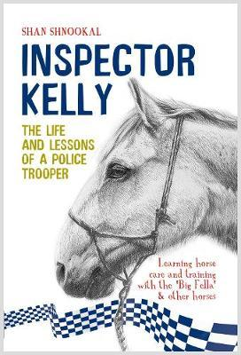 Inspector Kelly: The life & lessons of a Police Trooper