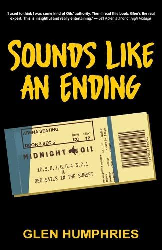 Sounds Like An Ending: Midnight Oil, 10-1 and Red Sails intheSunset
