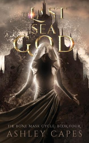 The Last Sea God: (An Epic Fantasy)