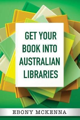 Get Your Book IntoAustralianLibraries