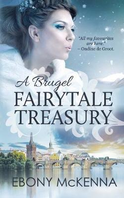 A Brugel Fairytale Treasury: far-fetched fables