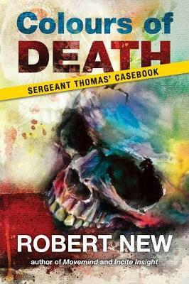 Colours of Death: Sergeant Thomas' Casebook