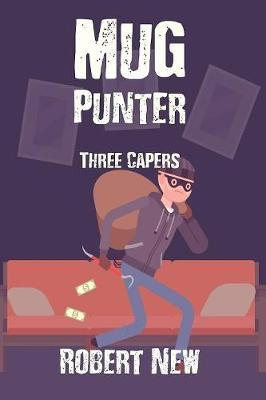 Mug Punter: Three Capers