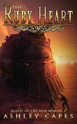 The Ruby Heart: A Steampunk Adventure
