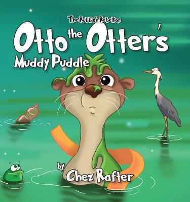 Otto The Otter'sMuddyPuddle