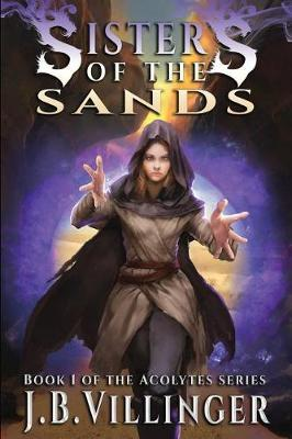 Sisters of the Sands: Book 1 of theAcolytesSeries