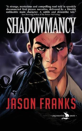Shadowmancy