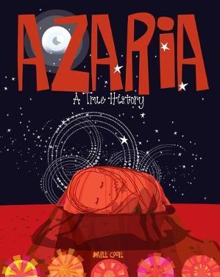 Azaria: ATrueHistory