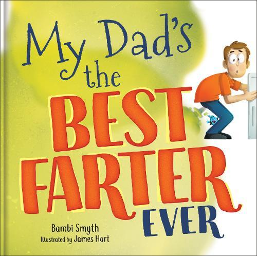 My Dad is the BestFarterEver