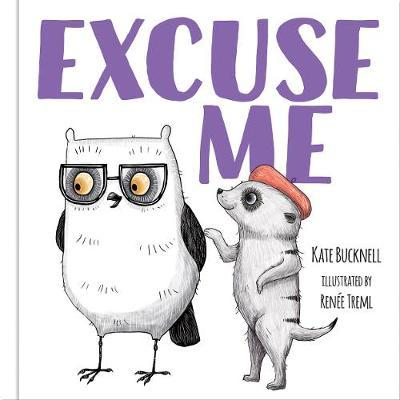 Excuse Me - Picture Book