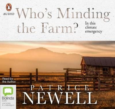 Who's Minding The Farm?: In thisclimateemergency