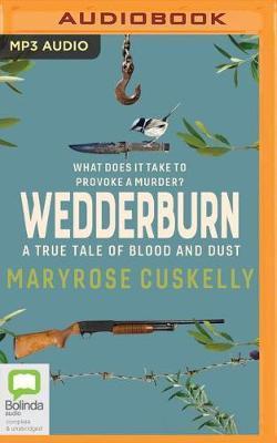 Wedderburn: A True Tale of BloodandDust