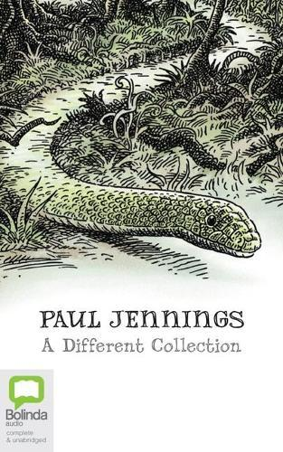 Paul Jennings a Different Collection: A Different Dog, a Different Boy, a Different Land