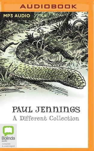 Paul Jennings - a Different Collection: A Different Dog - a Different Boy - a Different Land