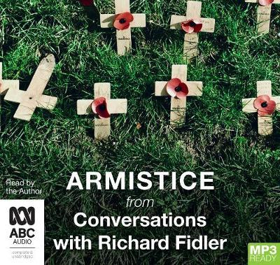 Armistice with Richard Fidler