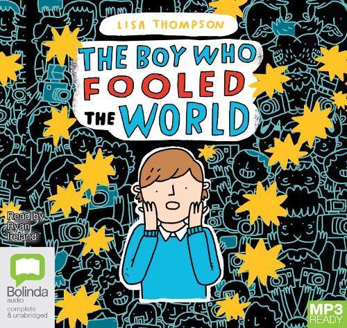 The Boy Who FooledtheWorld